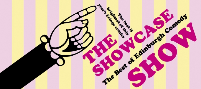 Best Of Edinburgh Comedy Showcase Show Lunchtime Gig