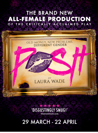 Posh - The All-Female Production